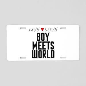 Live Love Boy Meets World Aluminum License Plate