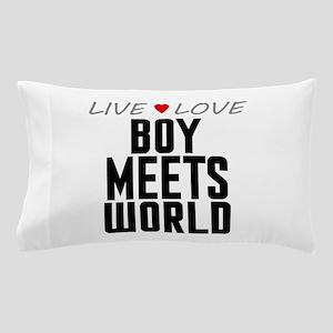 Live Love Boy Meets World Pillow Case