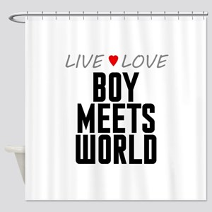Live Love Boy Meets World Shower Curtain