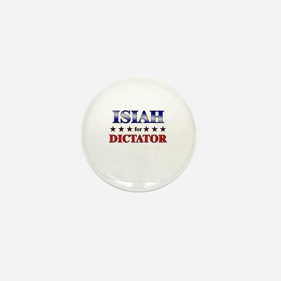 ISIAH for dictator Mini Button