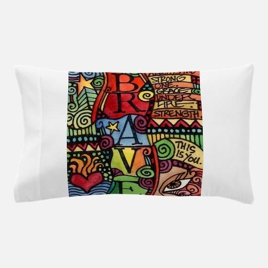 Brave Girl Pillow Case