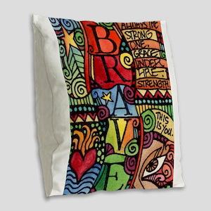 Brave Girl Burlap Throw Pillow