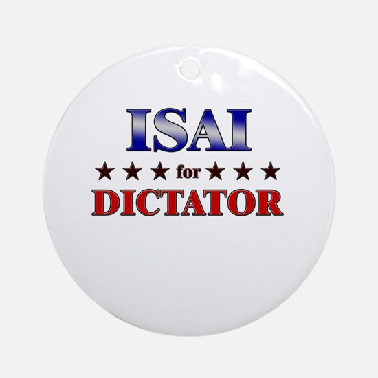 ISAI for dictator Ornament (Round)