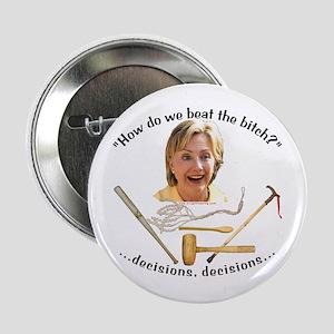 """""""Beat the Bitch"""" anti-Hillary 2.25"""" Button"""