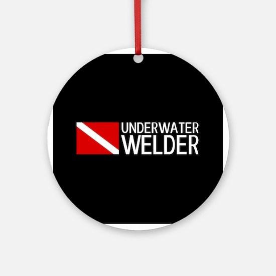 Welding: Underwater Welder & Diving Round Ornament
