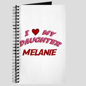 I Love My Daughter Melanie Journal