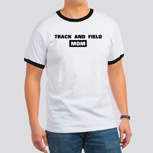 TRACK AND FIELD mom Ringer T