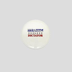 IBRAHIM for dictator Mini Button