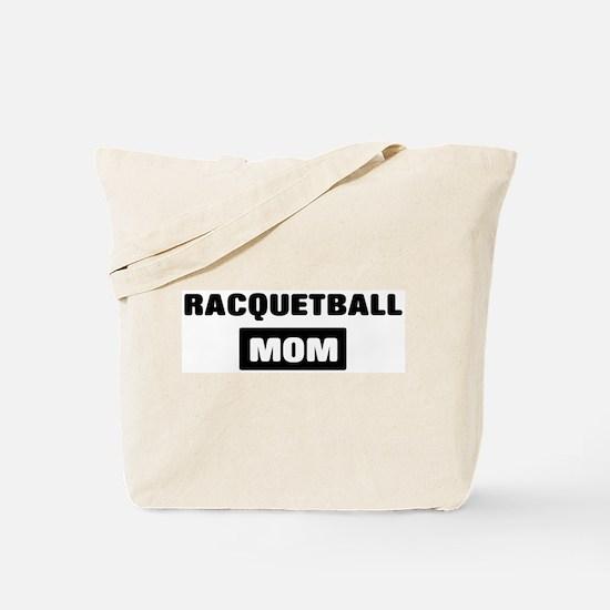 RACQUETBALL mom Tote Bag