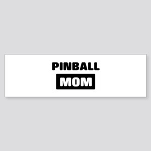 PINBALL mom Bumper Sticker