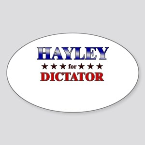 HAYLEY for dictator Oval Sticker