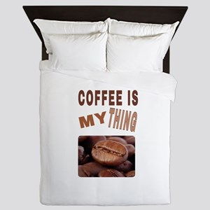 COFFEE IS MY THING Queen Duvet