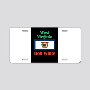 Bob White West Virginia Aluminum License Plate