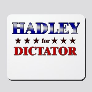 HADLEY for dictator Mousepad