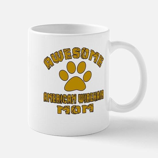 Awesome American Wirehair Mom Designs Mug