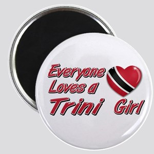 Everyone loves a Trini girl Magnet