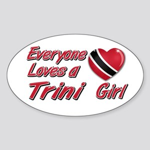 Everyone loves a Trini girl Oval Sticker