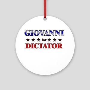 GIOVANNI for dictator Ornament (Round)