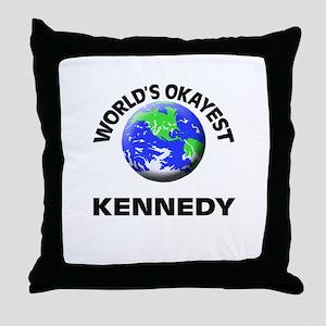 World's Okayest Kennedy Throw Pillow