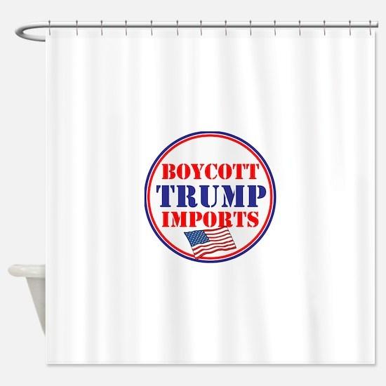 Boycott Trump Imports Shower Curtain