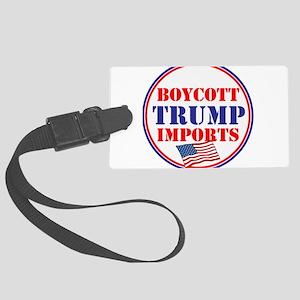 Boycott Trump Imports Luggage Tag