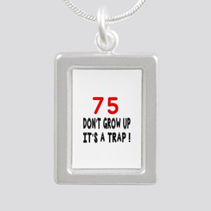 75 Don't Grow Birthday D Silver Portrait Necklace