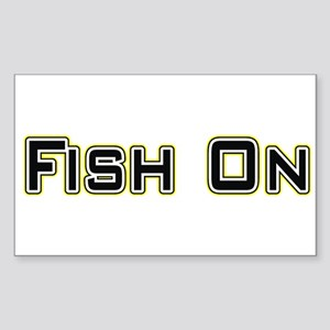 Fish On (2) Rectangle Sticker
