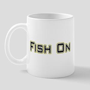 Fish On (2) Mug
