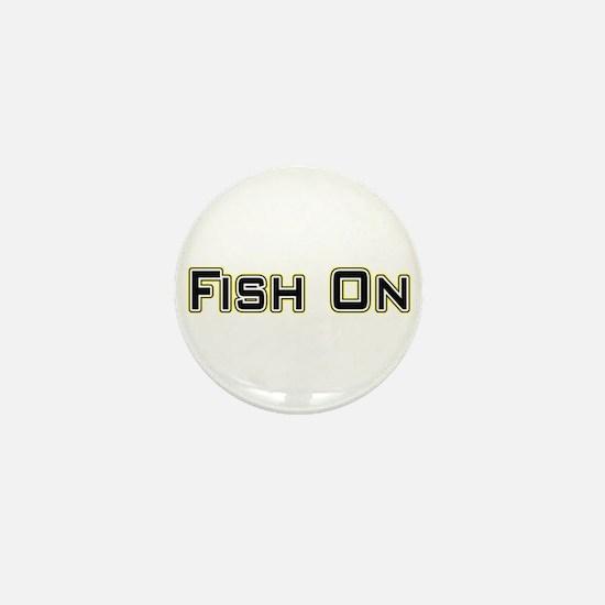 Fish On (2) Mini Button