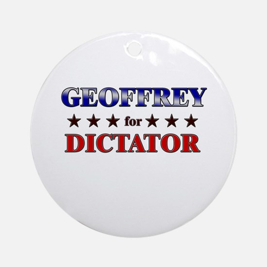 GEOFFREY for dictator Ornament (Round)