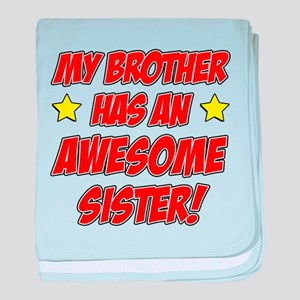 Brother Has Awesome Sister baby blanket