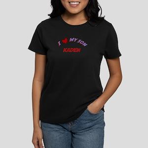 I Love My Son Kaden Women's Dark T-Shirt