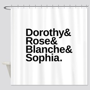 Golden Girls Name List Shower Curtain