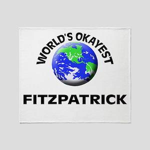 World's Okayest Fitzpatrick Throw Blanket