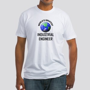 World's Greatest INDUSTRIAL ENGINEER Fitted T-Shir