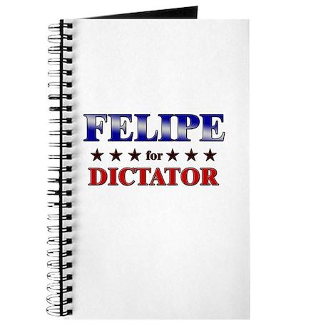 FELIPE for dictator Journal
