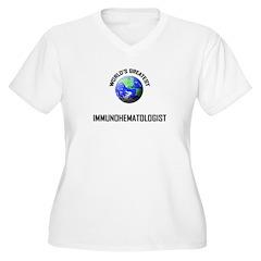 World's Greatest IMMUNOHEMATOLOGIST T-Shirt