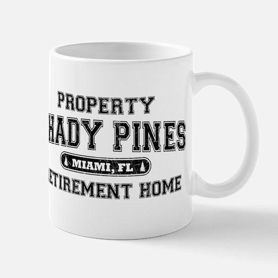Property of Shady Pines Mug