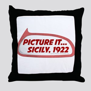 Picture It... Sicily, 1922 Throw Pillow