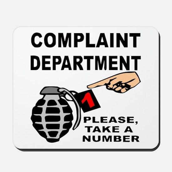 Complaint Dept Take Num Mousepad