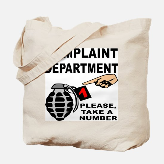 Complaint Dept Take Num Tote Bag