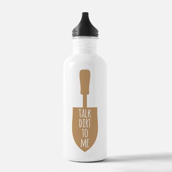 Talk Dirt To Me Water Bottle
