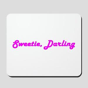 Sweetie Darling Mousepad