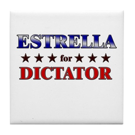 ESTRELLA for dictator Tile Coaster
