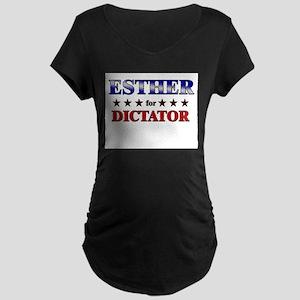 ESTHER for dictator Maternity Dark T-Shirt