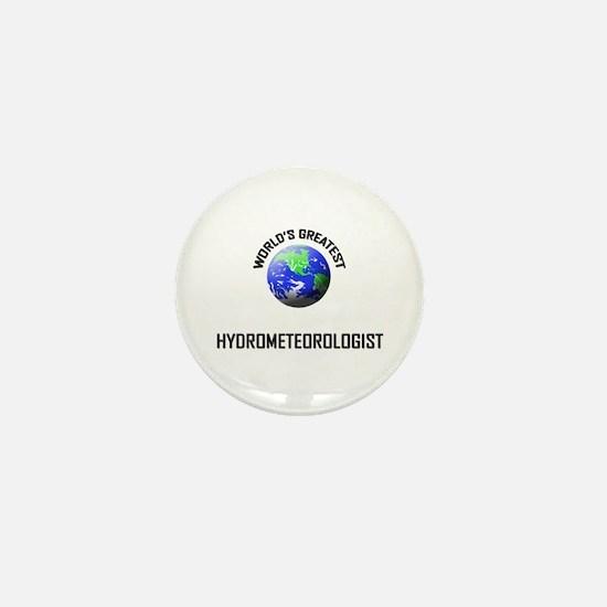 World's Greatest HYDROMETEOROLOGIST Mini Button