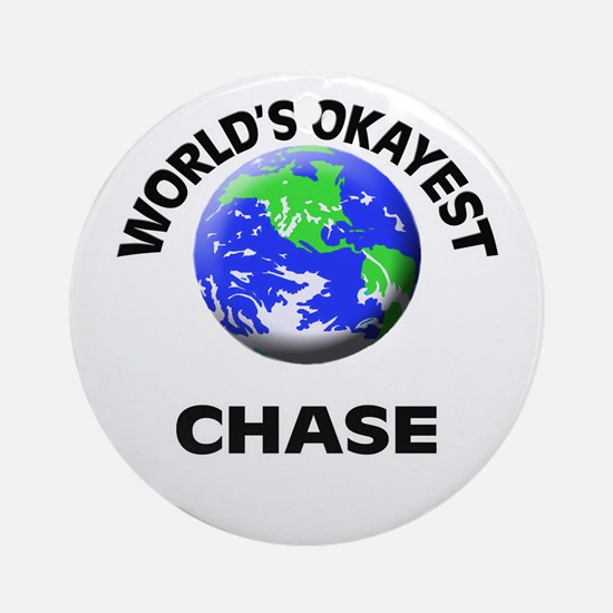 World's Okayest Chase Round Ornament
