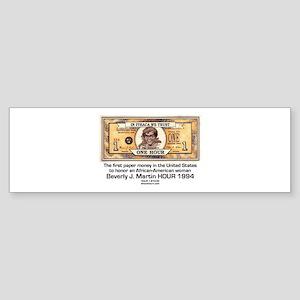 Beverly Martin HOUR money Bumper Sticker