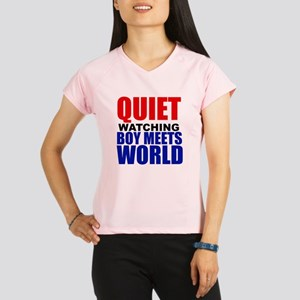 Quiet Watching Boy Meets World Performance Dry T-S