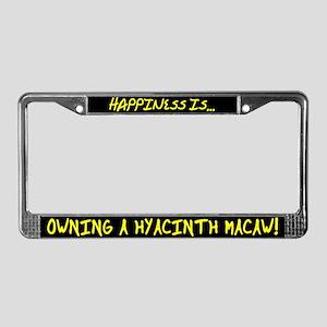 HI Owning Hyacinth Macaw License Plate Frame